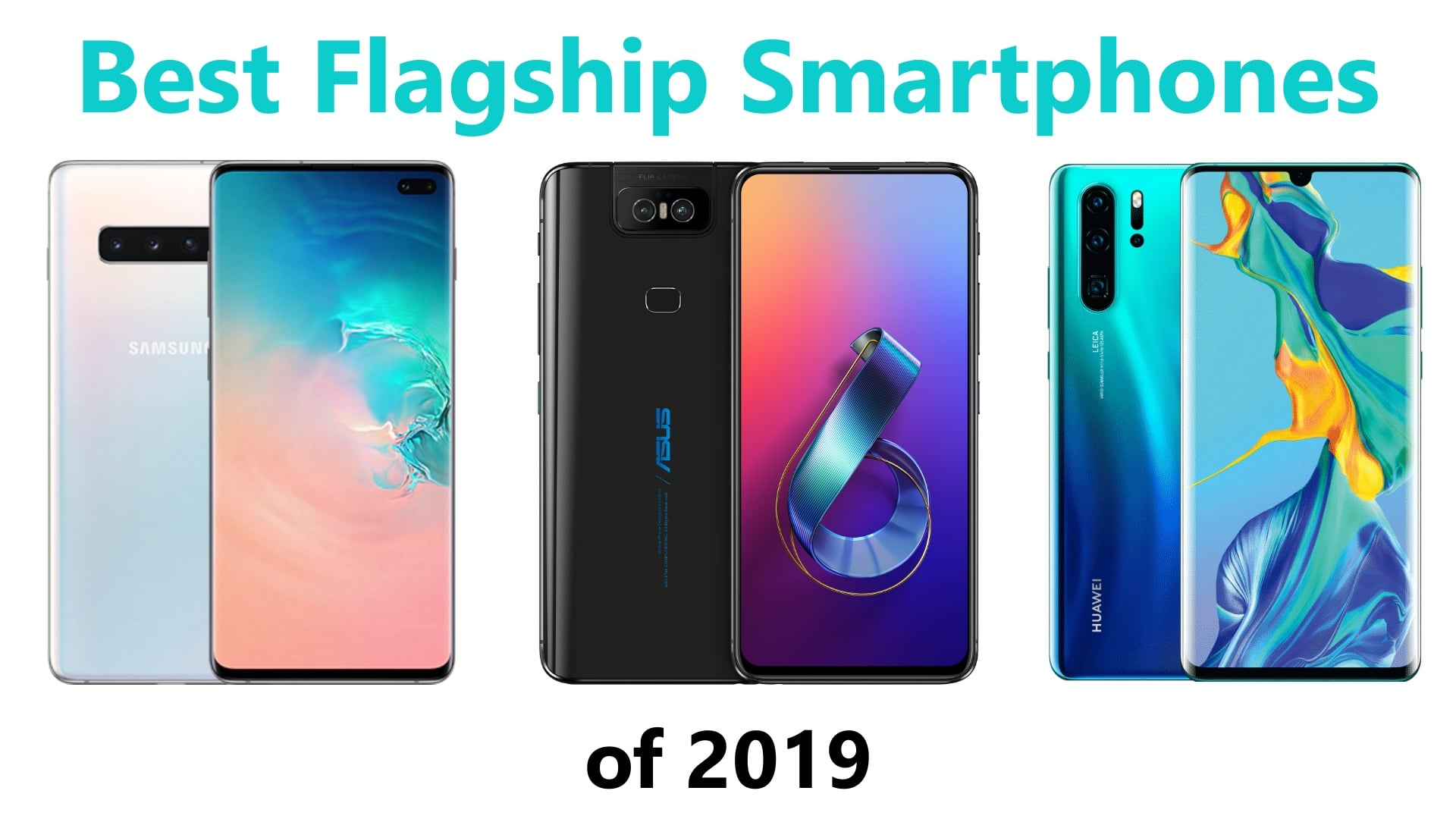 The Top Flagship Smartphones Of 2019 | The TopGeek List