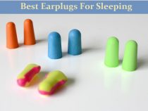 Best Earplugs For Sleeping – Buying Guide And Suggestions