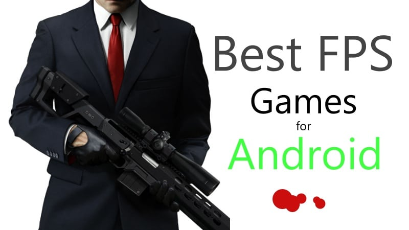 Top FPS Games That You Can Play On Android