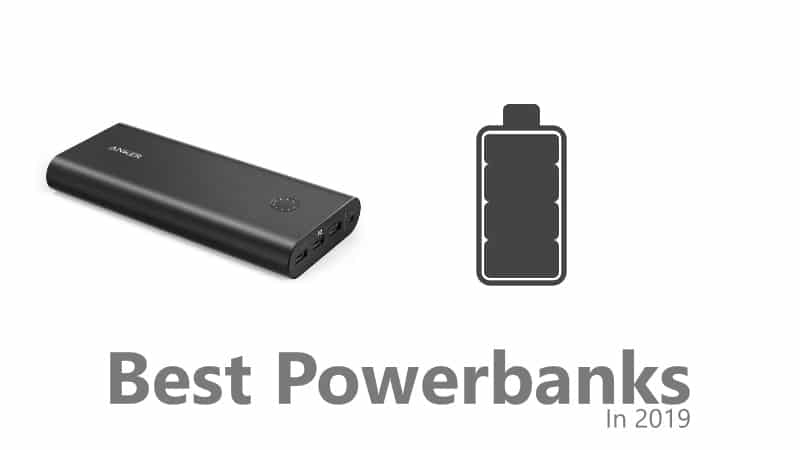 Best Power Banks That You Can Buy In India In 2019